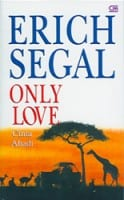 Erich Segal - Only Love Indonesian Book Cover